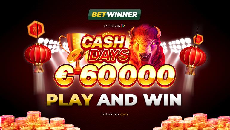 €60k February Cash Days កំពុងដំណើរការនៅកាស៊ីណូBetwinner